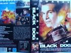 Black Dog ... Patrick Swayze, Randy Travis  ... VHS