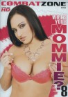 Combat Zone - Who's Your Mommie?  #8 DVD (B-672)