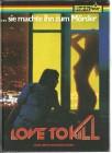 LOVE TOKILL - Mediabook  OVP