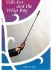 Villi-Ira And The WHip Boy DVD NEU