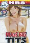HUGE BIG TITS 5 Stunden Totally Tasteless Video