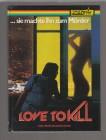 Love to Kill - Limited 84 Mediabook B