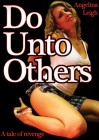 Do Unto Others - A tale of revenge (englisch, DVD)