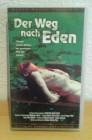 Der Weg nach Eden VHS