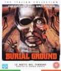 Burial Ground - Rückkehr der Zombies - Le Notti Del Terrore