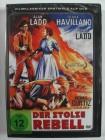 Der stolze Rebell - Western , Alan Ladd, Olivia de Havilland