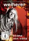 WEIHERER - KOANA VON EANA DVD