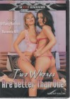 Two Whores Are Better Than One (36707)