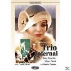 TRIO INFERNAL - UNCUT EDITION - DVD