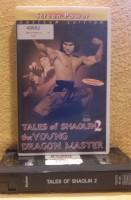Tales of Shaolin 2 The Young Dragon Masters VHS Uncut rar!