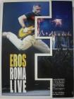 Eros Ramazzotti - Eros Roma Live 2004 - Stadio Olympico