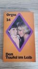 DEN TEUFEL IM LEIB - Orgas 24 von 1971