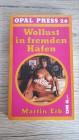 WOLLUST IN FREMDEN HÄFEN - Opal Press 26 von 1975