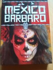 MEXICO BARBARO Mediabook Cover B  Kult-Anthologie
