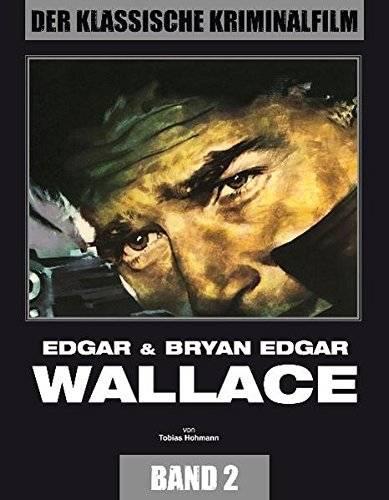 EDGAR & BRYAN EDGAR WALLACE - DER KLASSISCHE KRIMINALFILM 2