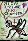 Slow Torture Puke Chamber OVP -wie Mordum August Underground