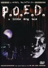 P.O.E.D. - A Little Drug Tale - UNCUT - DVD