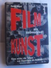 Amos Vogel: Film als subversive Kunst, gebundene Ausgabe