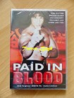 Paid in Blood (Uncut) NEU+OVP