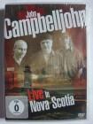 John Campbelljohn - Live in Nova Scotia - Halifax, Kanada