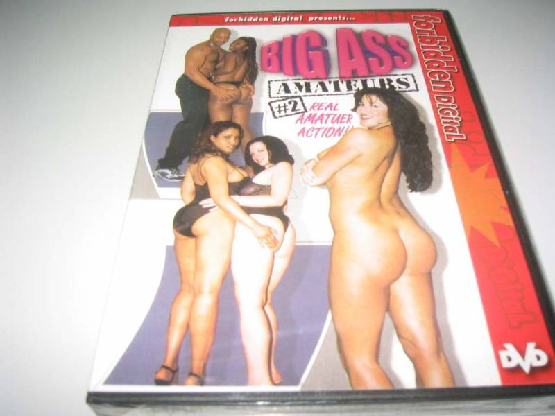 Big Ass Amateurs 2  Forbidden Digital Neuware