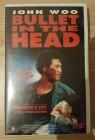 Bullet in the Head [VHS] UNCUT