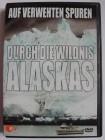 Auf verwehten Spuren durch die Wildnis Alaskas - Auswanderer