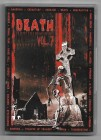 DEATH IS JUST THE BEGINNING - Vol. 7, 2 Dvd Set