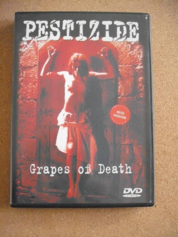 PESTIZIDE-Grapes of death-DVD
