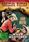 Der Mann von Monterey - Vergessene Western - Vol. 19