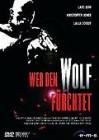 Wer den Wolf fürchtet