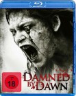 Damned by Dawn - UNCUT Edition - Blu Ray - NEU/OVP