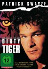 Dirty Tiger (NEU) ab 1€
