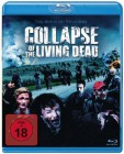 Collapse of the Living Dead - Uncit! ( Blu-Ray)   OVP!