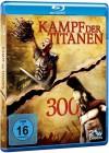 Kampf der Titanen und 300