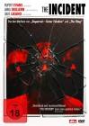 The Incident DVD Uncut