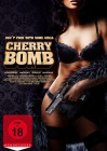 Cherry Bomb DVD FSK18