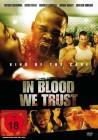 In Blood we Trust  UNCUT  (NEU/OVP)  DVD