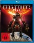 The Prometheus Trap - Die letzte Schlacht