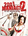 2001 Maniacs 2 - unrated