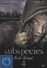 Subspecies - In the Twilight 4 -- DVD