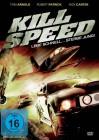 Kill Speed - Höher. Schneller. Härter.