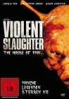 Violent Slaughter --- House of Pain