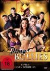 Pimp Bullies - NEU - OVP
