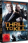 Thrill to Kill - Dolph Lundgren, Vinnie Jones, Randy Couture