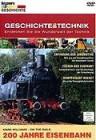 Discovery Geschichte & Technik: 200 Jahre Eisenbahn