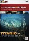 Discovery Geschichte & Technik: Titanic - Antworten aus der