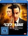 137 Karat - Ein fast perfekter Coup (36371)