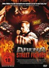 Arena of the Street Fighter - uncut