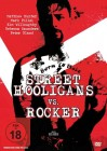 Street Hooligans vs. Rocker